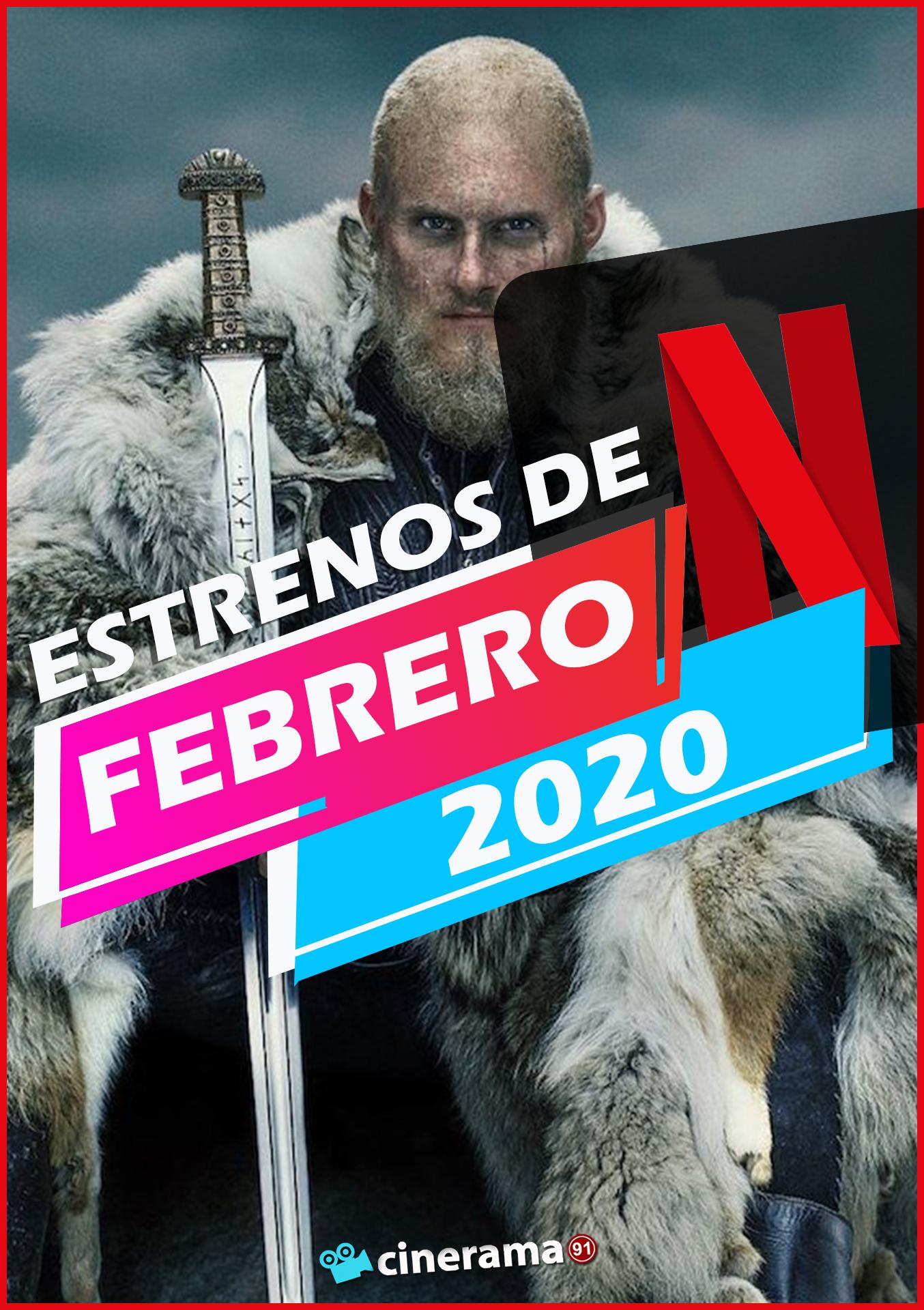 Netflix Febrero 2020: Todos los estrenos