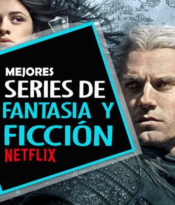 Mejores series de fantasía y ficción