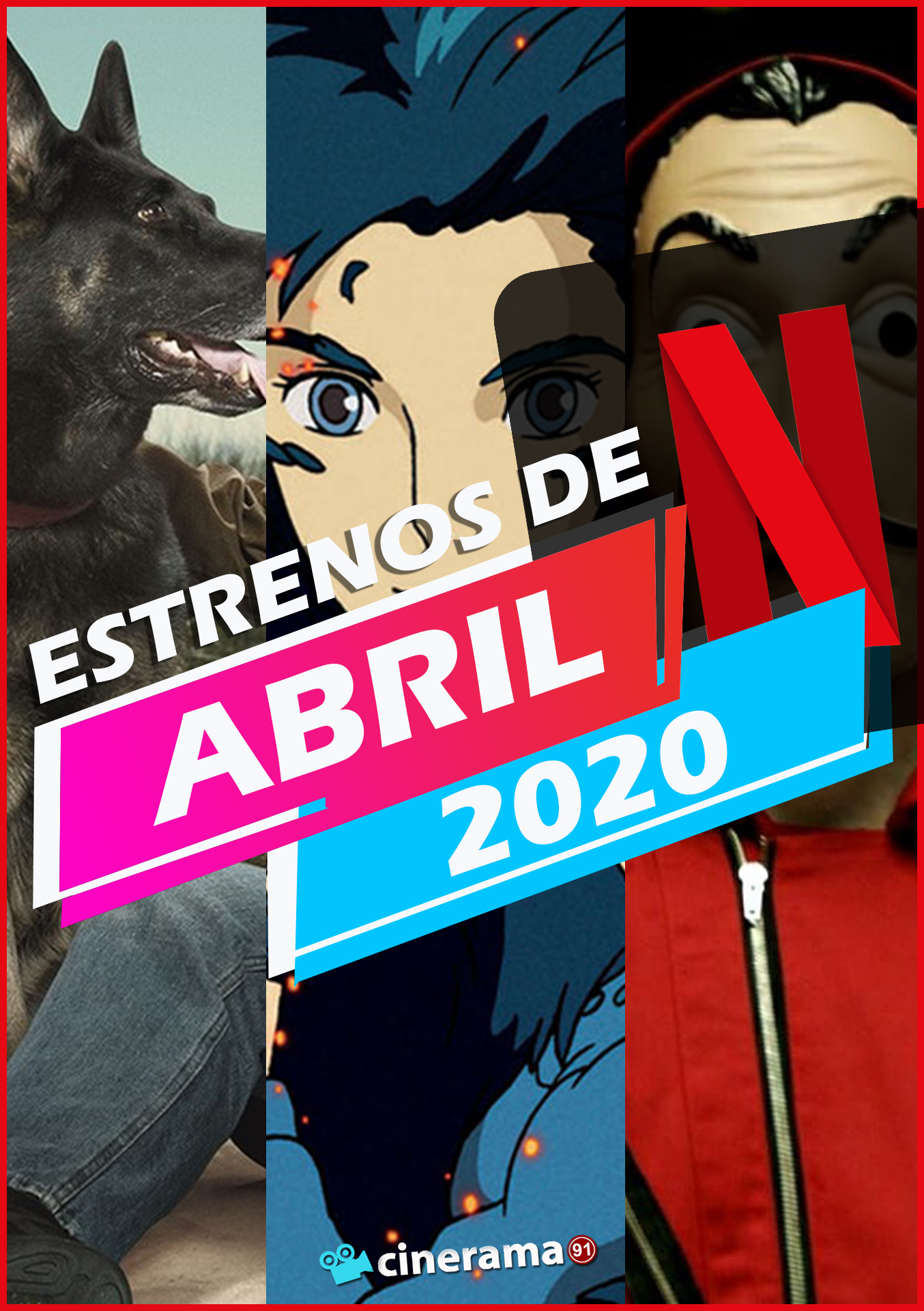 Netflix Abril 2020: Todos los estrenos