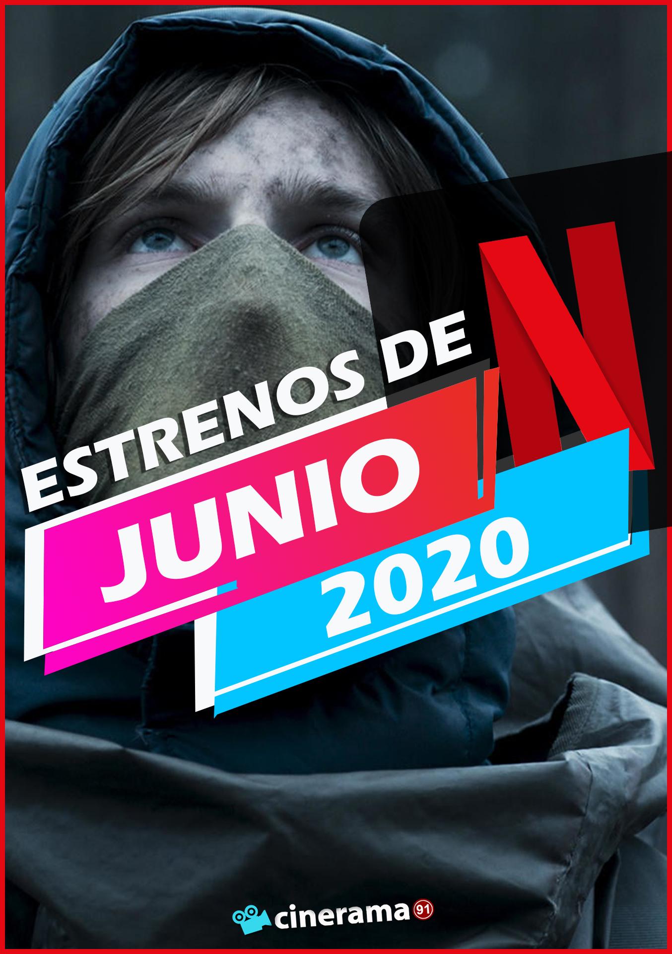 Netflix Junio 2020: Todos los estrenos