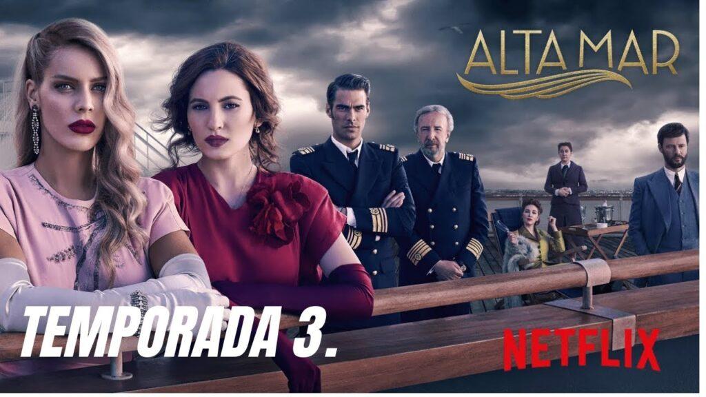 Alta mar temporada 3