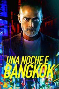 Una Noche en Bangkok 2020