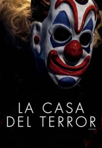 La Casa del Terror (Haunt) 2019