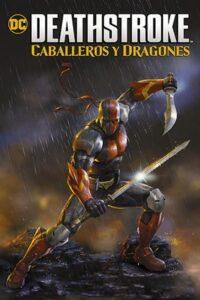 Deathstroke: Caballeros y Dragones 2020