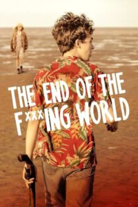 The End of the F***ing World | Todas las temporadas