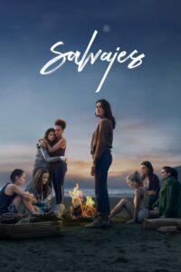 Salvajes | Temporada 1