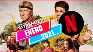 Netflix Enero 2021: Todos los estrenos
